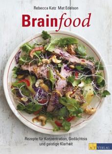 Kochbuch von Rebecca Katz & Mat Edelson: Brainfood