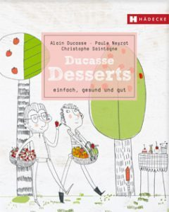 cover-kochbuch-alain-ducasse-desserts-valentinas