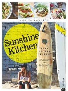 Kochbuch von Marita Karlson: Sunshine Kitchen