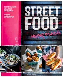 Kochbuch von Torsten Hülsmann & Antonio Buntenkötter: Street Food Homemade