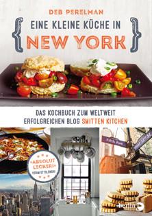 Kochbuch von Deb Perelman: Eine kleine Küche in New York