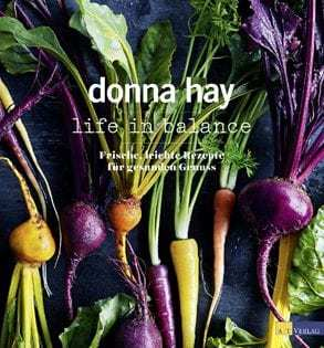 Kochbuch von Donna Hay: Life In Balance