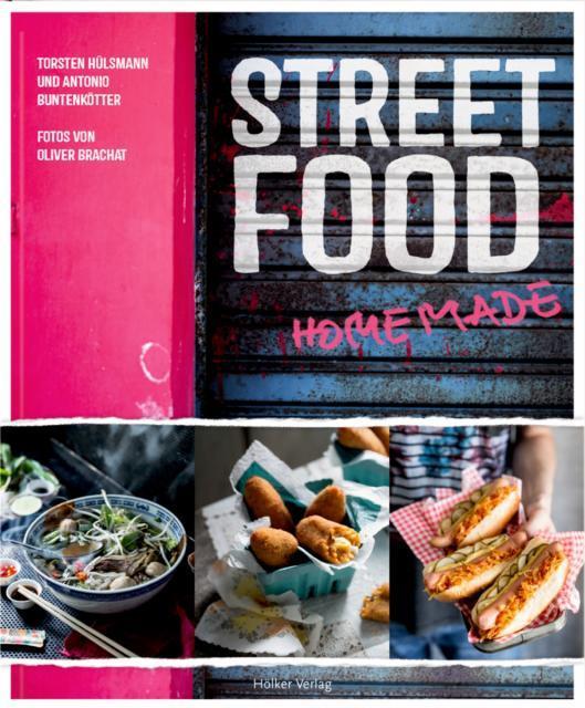 Kochbuch von Hülsmann & Buntenkötter: Street Food Homemade