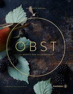 Kochbuch von Bernadette Wörndl: OBST