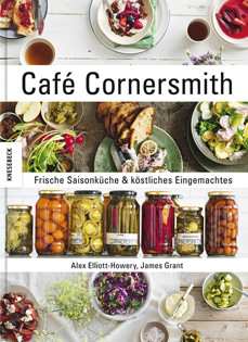 Kochbuch von Alex Elliott-Howery & James Grant: Café Cornersmith