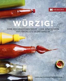 Kochbuch von Caroline Dafgård Widnersson: Würzig!