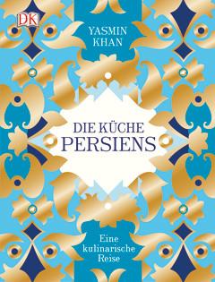 Kochbuch von Yasmin Khan: Die Küche Persiens