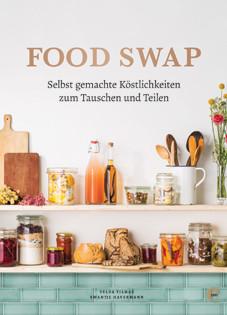 Kochbuch von Yelda Yilmaz & Swantje Havermann: Food Swap