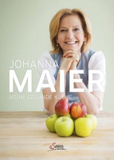 Kochbuch von Johanna Maier: Meine gesunde Küche