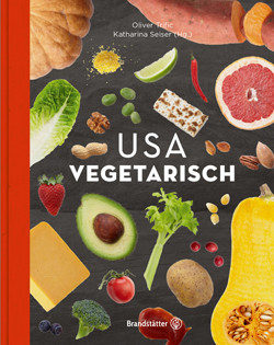 Kochbuch von Oliver Trific: USA vegetarisch
