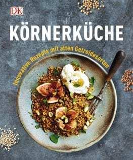 Kochbuch von Laura Agar Wilson: Körnerküche
