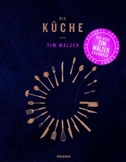 Kochbuch von Tim Mälzer: Die Küche