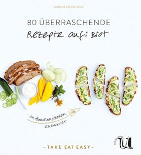 Kochbuch von Sabrina Fauda-Rôle: 80 überraschende Rezepte aufs Brot