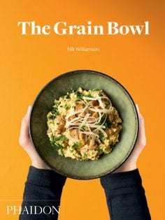 Kochbuch von Nik Williamson: The Grain Bowl