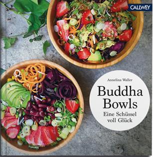 Kochbuch von Annelina Waller: Buddha Bowls