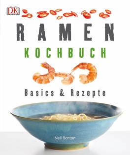 Kochbuch von Nell Benton: Ramen-Kochbuch