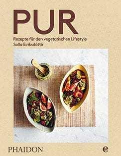 Kochbuch von Solla Eiríksdóttir: Pur