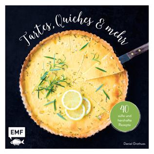 Kochbuch von Daniel Grothues: Tartes, Quiches & mehr