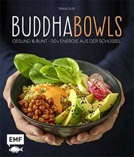 Kochbuch von Tanja Dusy: Buddha Bowls