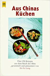 Kochbuch von Ho Fu-Lung: Aus Chinas Küchen