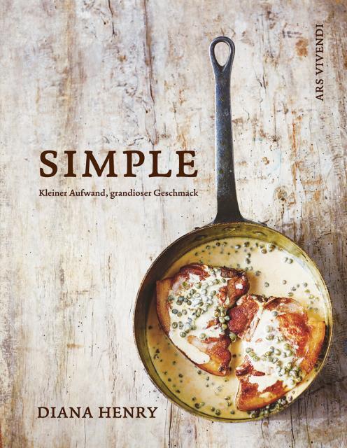 Kochbuch von Diana Henry: Simple