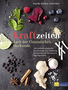 Kochbuch von Karola Bettina Schneider: Kraftzeiten