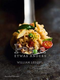 Kochbuch von William Ledeuil: Pasta etwas anders