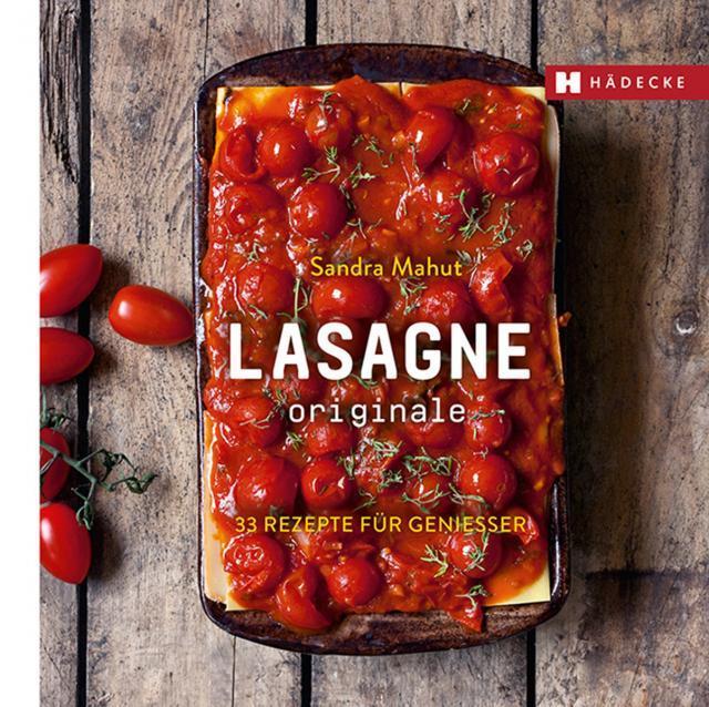 Kochbuch von Sandra Mahut: Lasagne originale