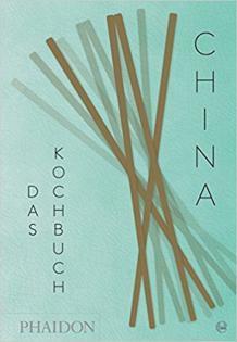 Kochbuch von Kei Lum & Diora Fong Chan: China