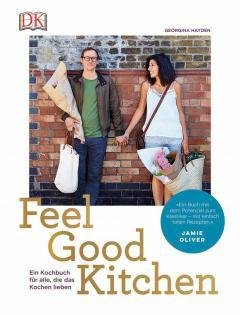 Kochbuch von Georgina Hayden: Feel Good Kitchen