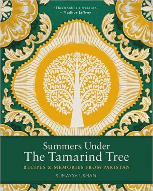 Kochbuch von Sumayya Usmani: Summers Under the Tamarind Tree