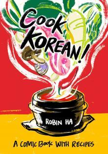 Kochbuch von Robin Ha: Cook Korean!