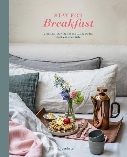 Kochbuch von Simone Hawlisch: Stay for Breakfast