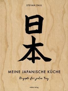 Kochbuch von Stevan Paul: Meine japanische Küche