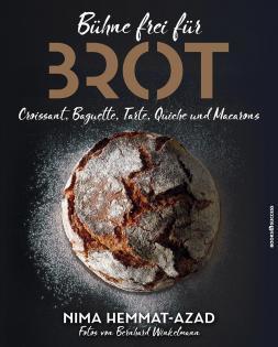 Backbuch von Nima Hemmat-Azad: Bühne frei für Brot