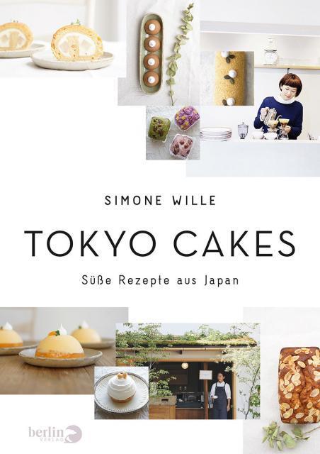 Backbuch von Simone Wille: Tokyo Cakes