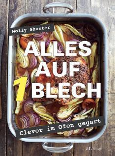 Kochbuch von Molly Shuster: Alles auf 1 Blech
