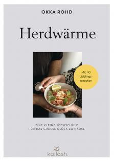 Kochbuch von Okka Rohd: Herdwärme