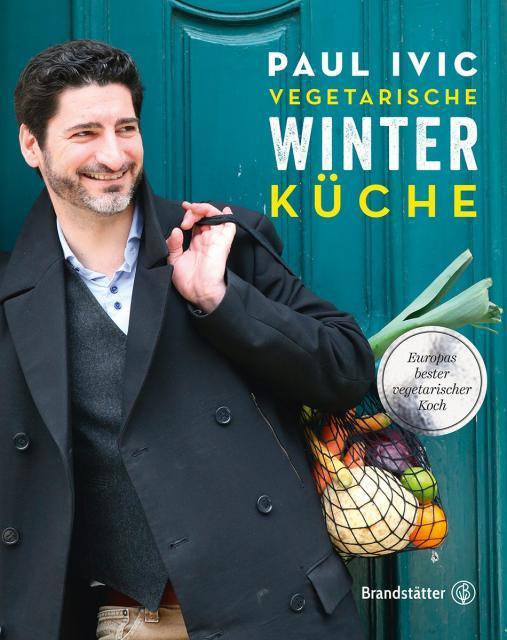 Kochbuch von Paul Ivić: Vegetarische Winterküche