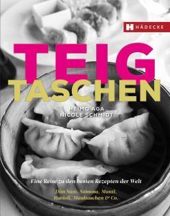 Kochbuch von Heimo Aga & Nicole Schmidt: Teigtaschen