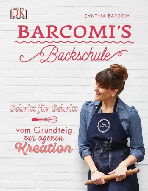 Backbuch von Cynthia Barcomi: Barcomi's Backschule