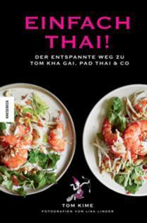 Kochbuch von Tom Kime: Einfach thai!