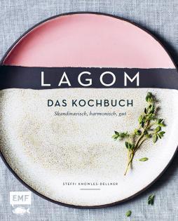 Kochbuch von Steffi Knowles-Dellner: Lagom