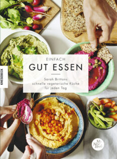 Kochbuch von Sarah Britton: Einfach gut essen