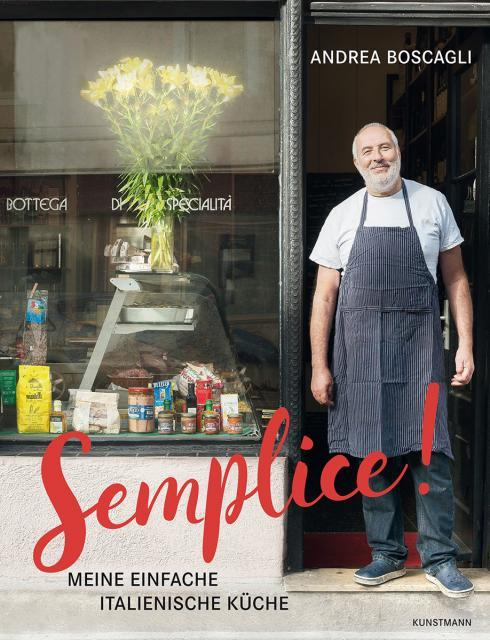 Kochbuch von Andrea Boscagli: Semplice!
