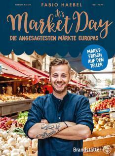 Kochbuch von Fabio Haebel: It's Market Day