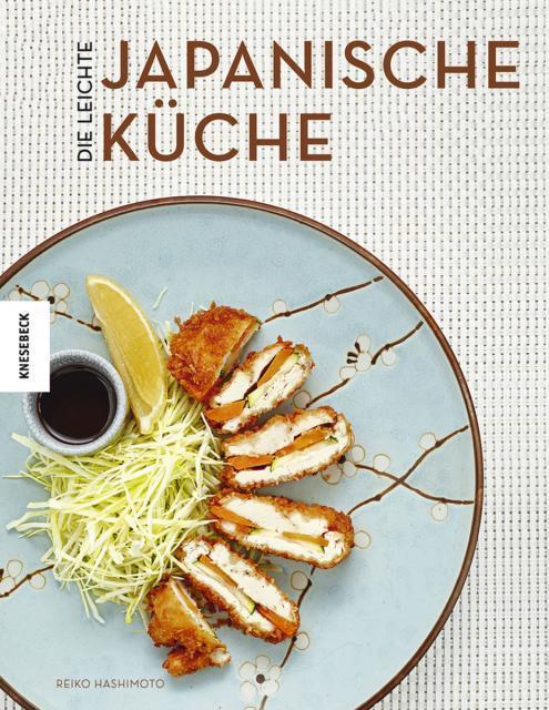 Kochbuch von Reiko Hashimoto: Die leichte japanische Küche