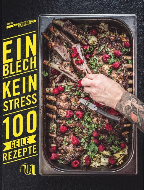 Kochbuch von Daniel Schimkowitsch: Ein Blech. Kein Stress.