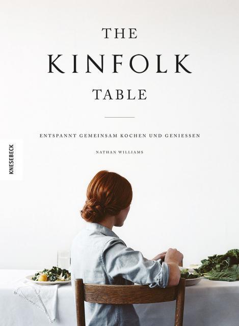 Kochbuch von Nathan Williams: The Kinfolk Table