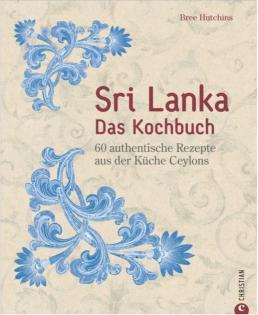 Kochbuch von Bree Hutchins: Sri Lanka